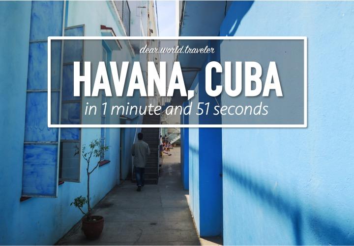 DearWorldTraveler - Havana, Cuba in 1 Minute and 51 Seconds